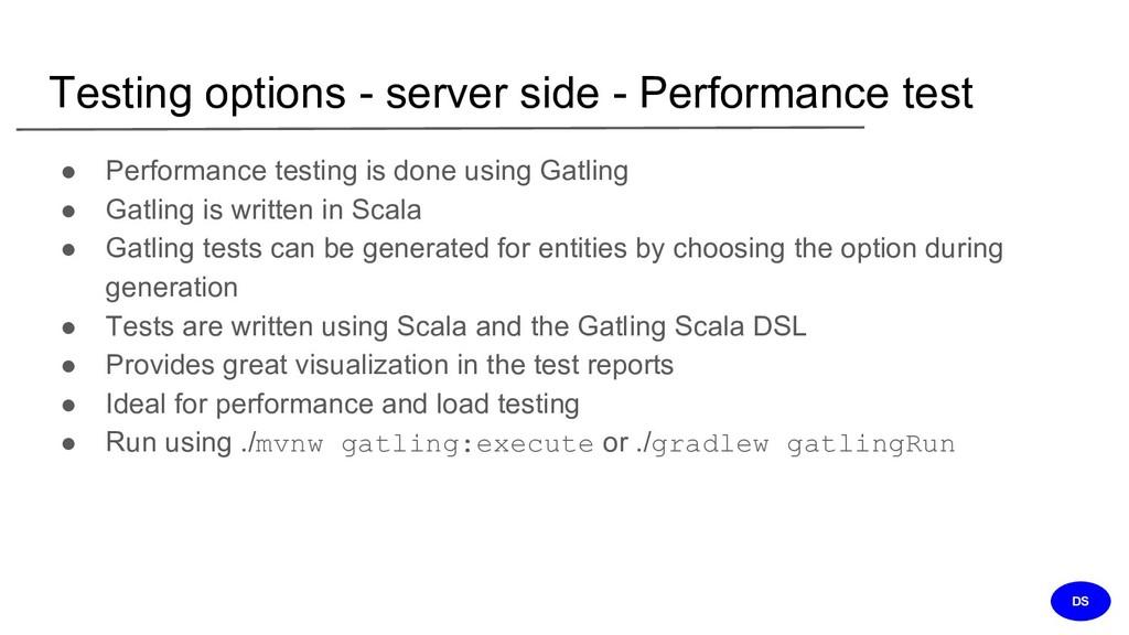 Testing options - server side - Performance tes...