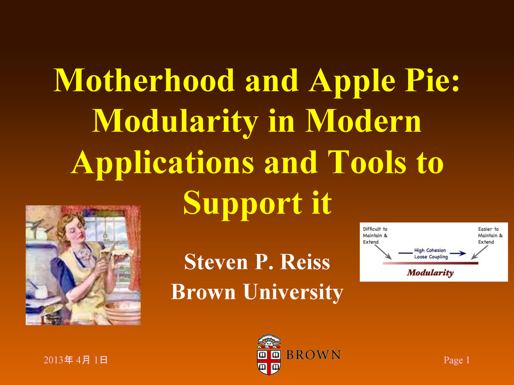 Motherhood and Apple Pie: Modularity in Modern ...