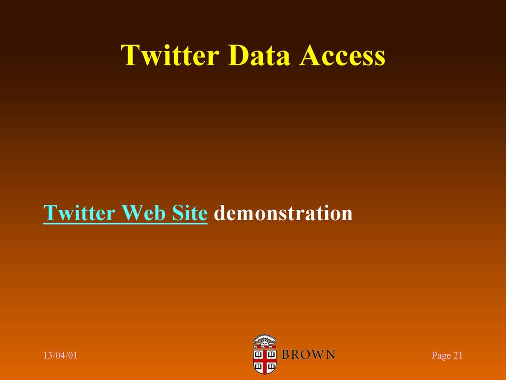 Twitter Data Access Twitter Web Site demonstrat...