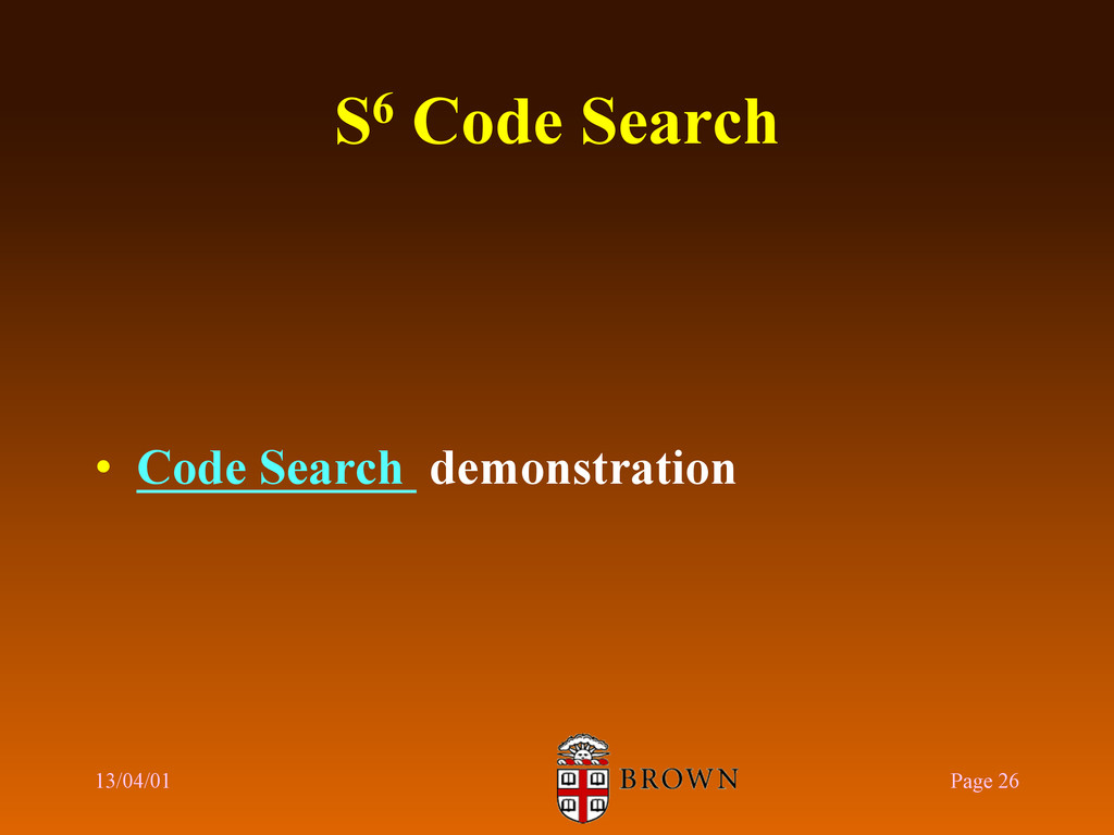 S6 Code Search •  Code Search demonstration 13/...