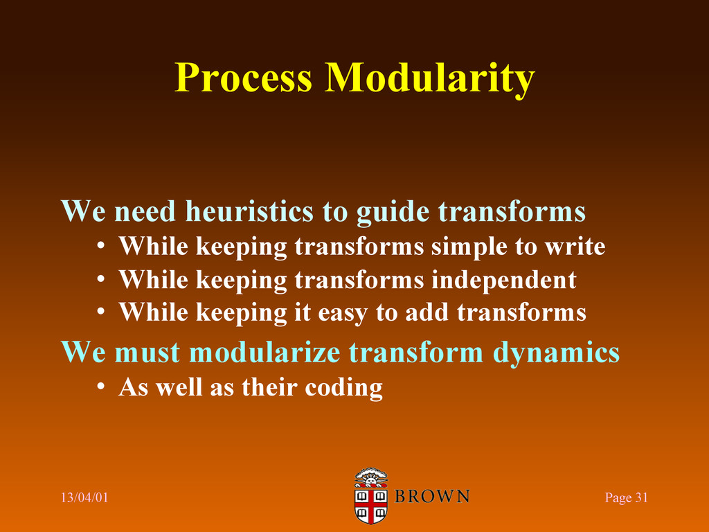 Process Modularity We need heuristics to guide ...