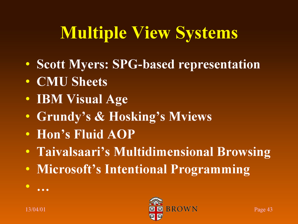 Multiple View Systems •  Scott Myers: SPG-based...