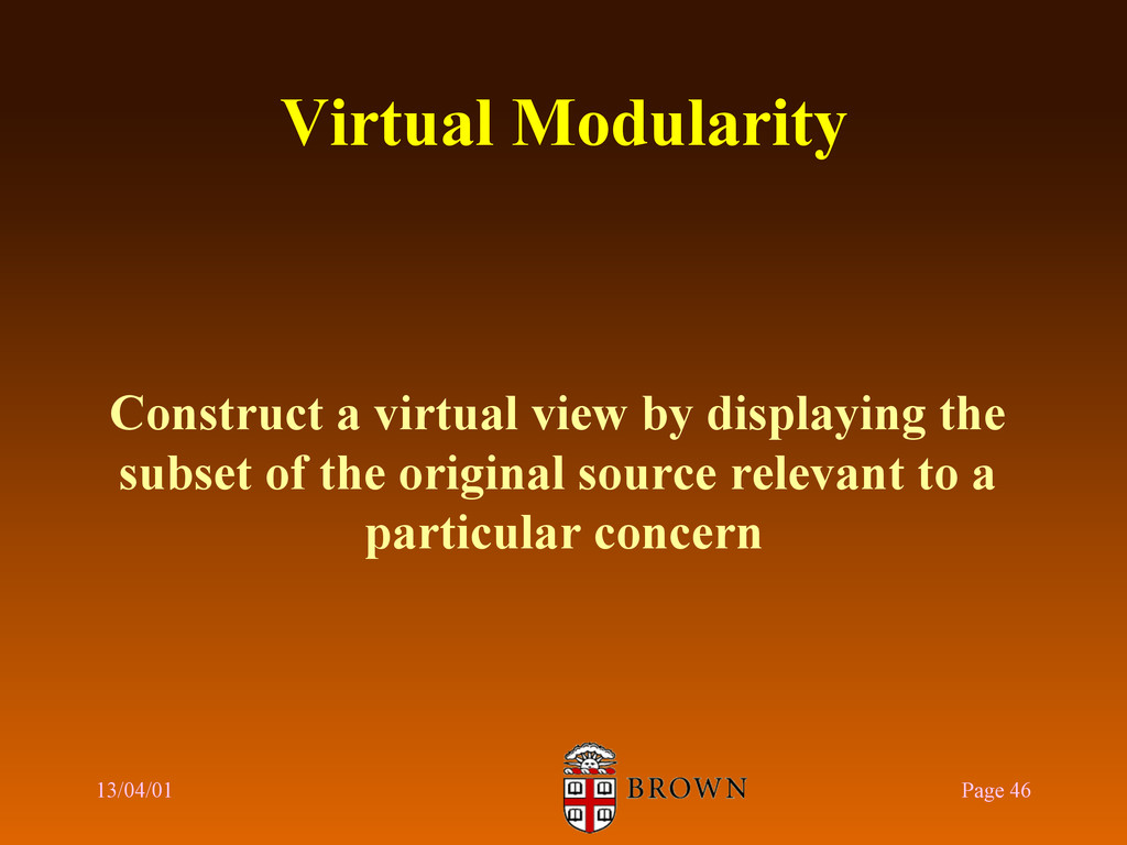 Virtual Modularity Construct a virtual view by ...