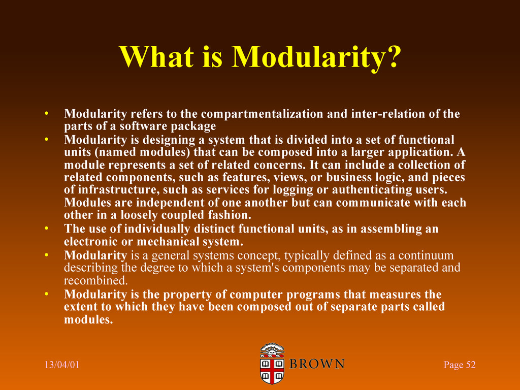 What is Modularity? •  Modularity refers to the...
