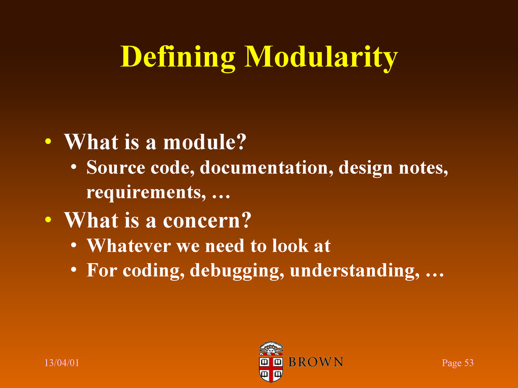 Defining Modularity •  What is a module? •  Sou...