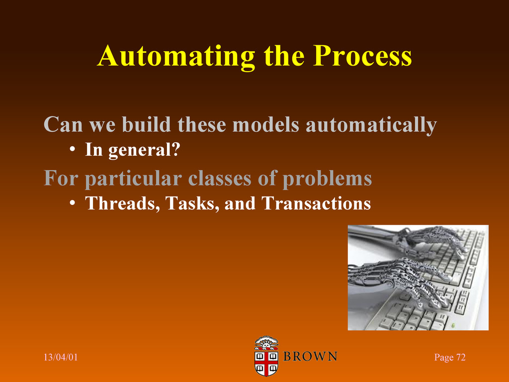 Automating the Process Can we build these model...