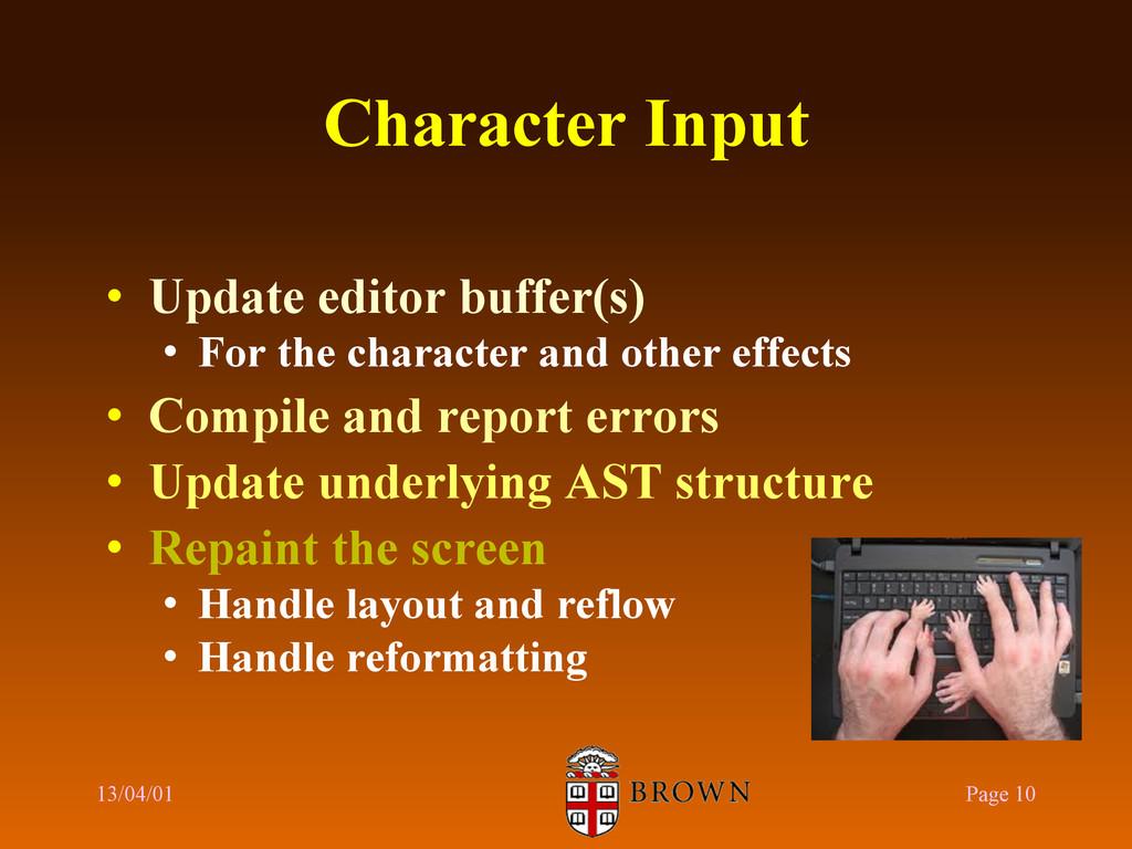 Character Input • Update editor buffer(s) • F...