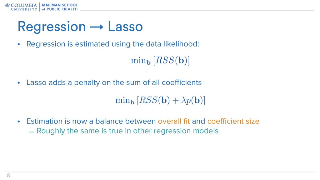 8 Regression → Lasso • Regression is estimated ...