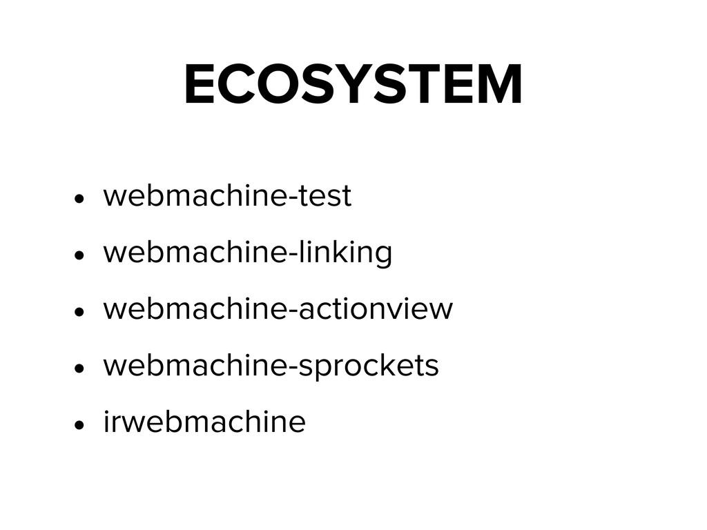 ECOSYSTEM • webmachine-test • webmachine-linkin...