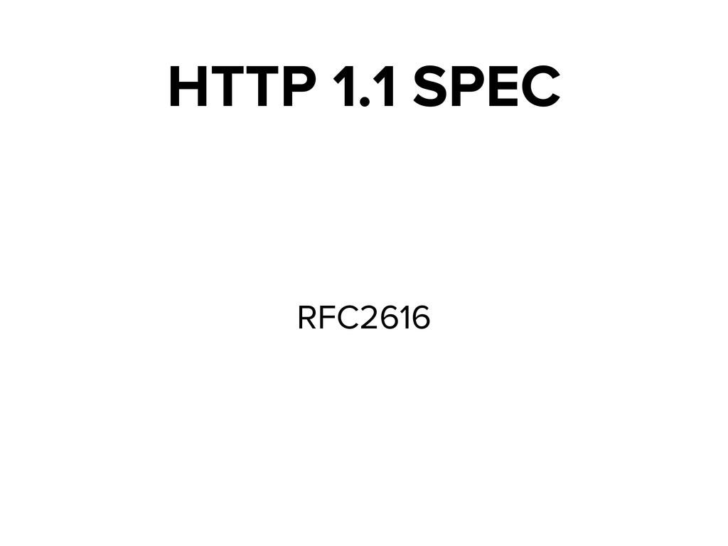 HTTP 1.1 SPEC RFC2616