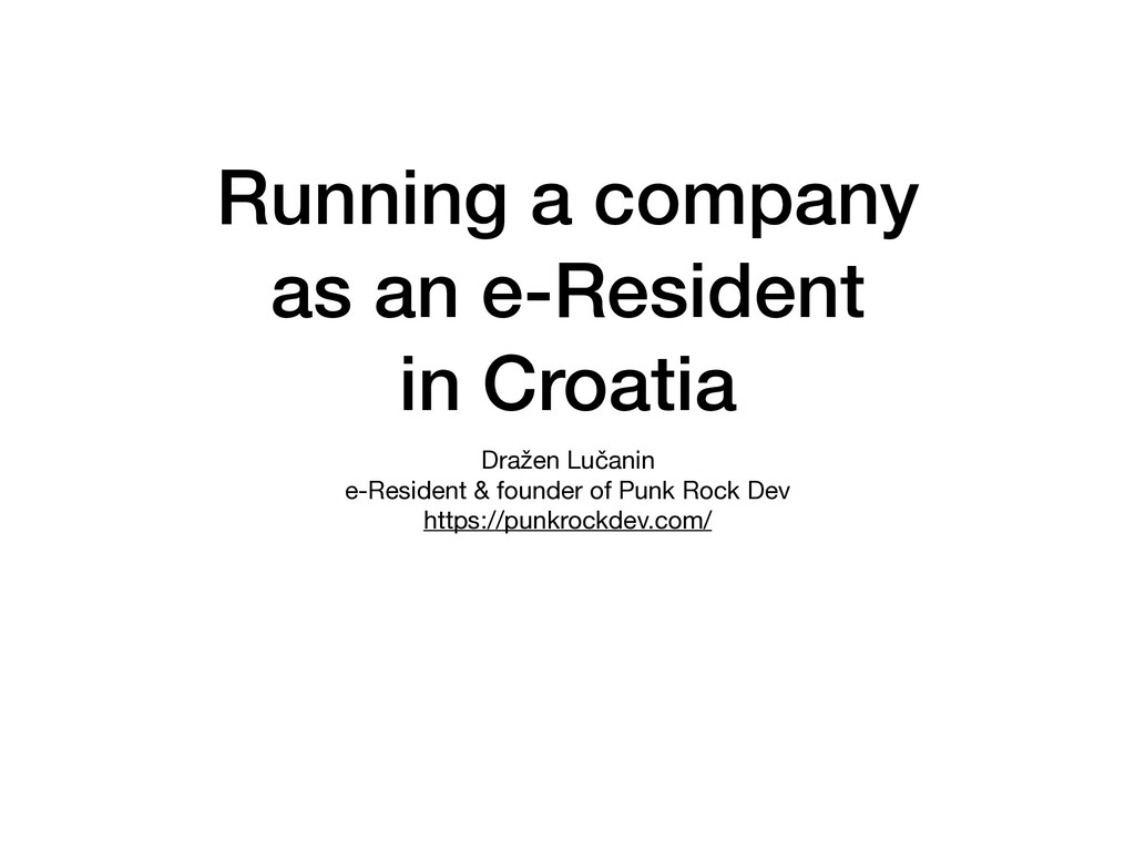 Running a company as an e-Resident in Croatia D...