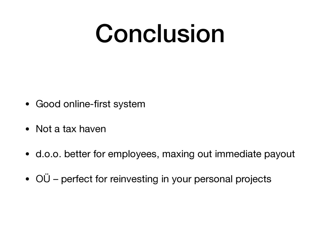 Conclusion • Good online-first system  • Not a t...