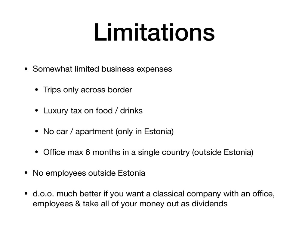 Limitations • Somewhat limited business expense...