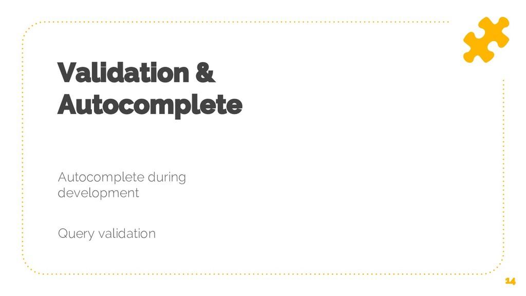 Validation & Autocomplete Autocomplete during d...