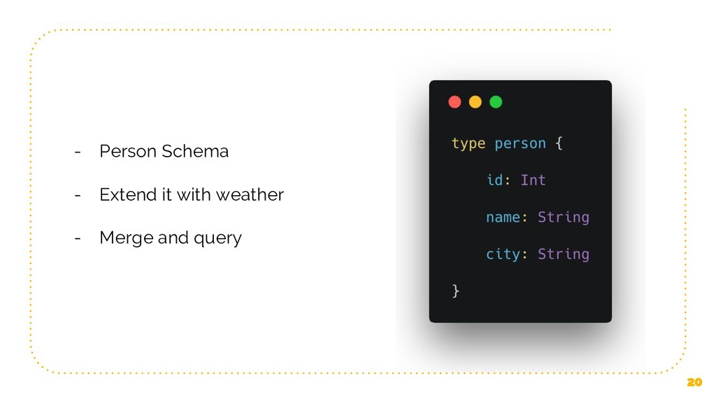 20 - Person Schema - Extend it with weather - M...
