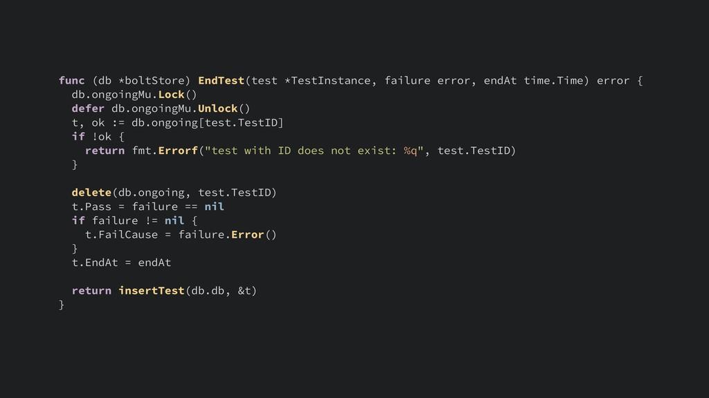 func (db *boltStore) EndTest(test *TestInstance...