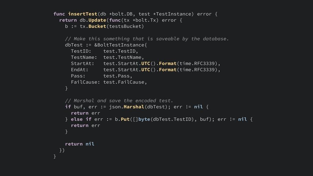 func insertTest(db *bolt.DB, test *TestInstance...