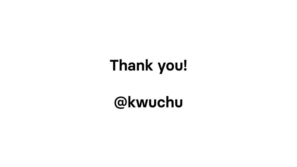 Thank you! @kwuchu