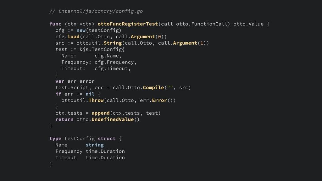 // internal/js/canary/config.go func (ctx *ctx)...