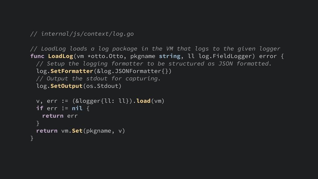 // internal/js/context/log.go // LoadLog loads ...