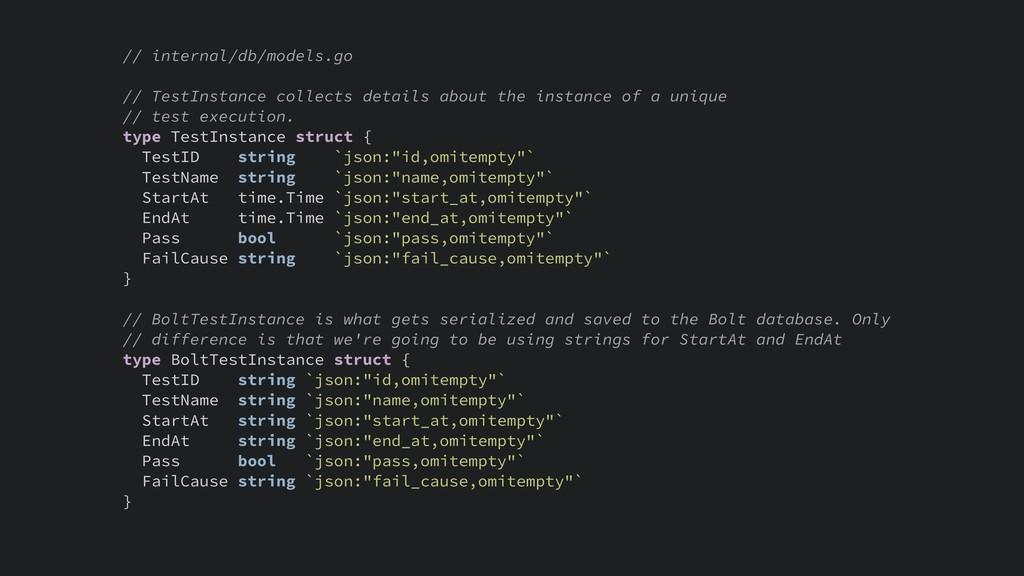 // internal/db/models.go // TestInstance collec...
