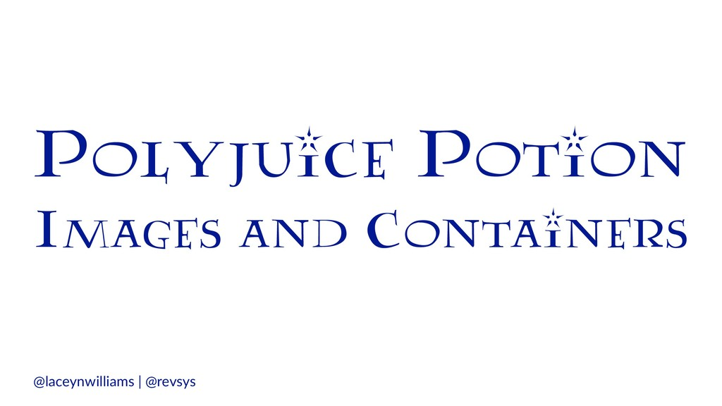 Polyjuice Potion Images and Containers @laceynw...