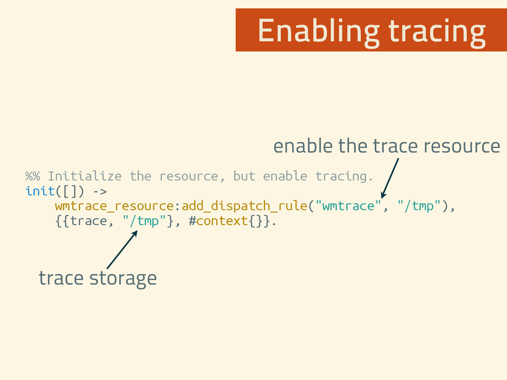 %% Initialize the resource, but enable tracing....