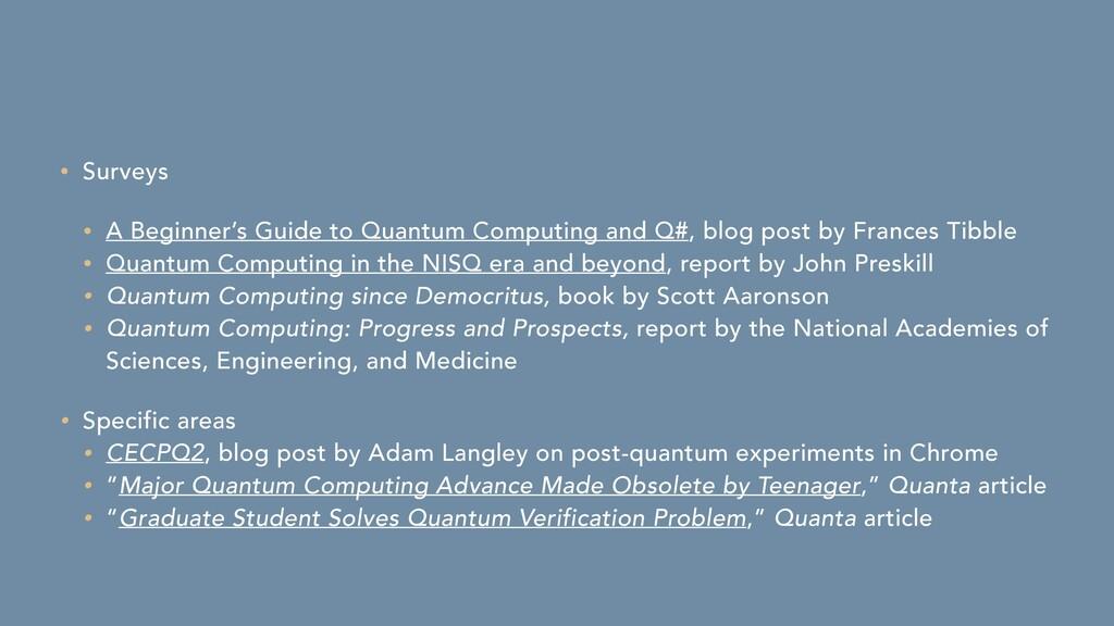 • Surveys   • A Beginner's Guide to Quantum Com...