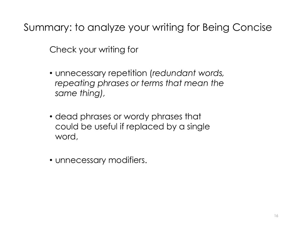 Summary: to analyze your writing for Being Conc...
