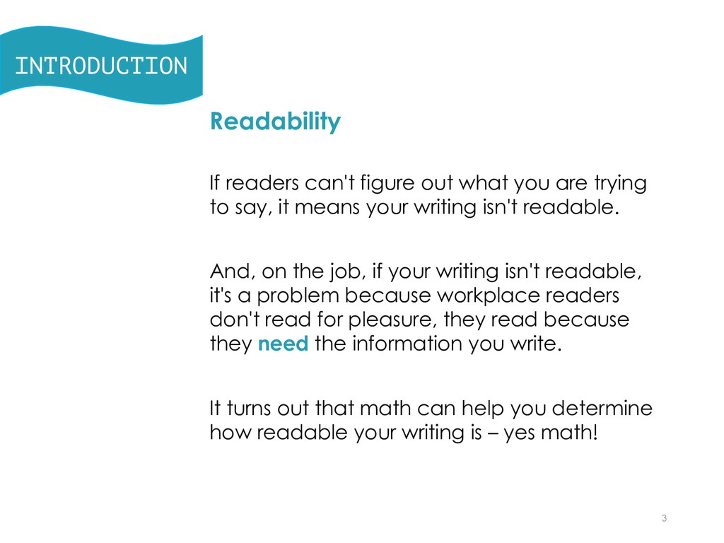 INTRODUCTION Readability If readers can't figur...