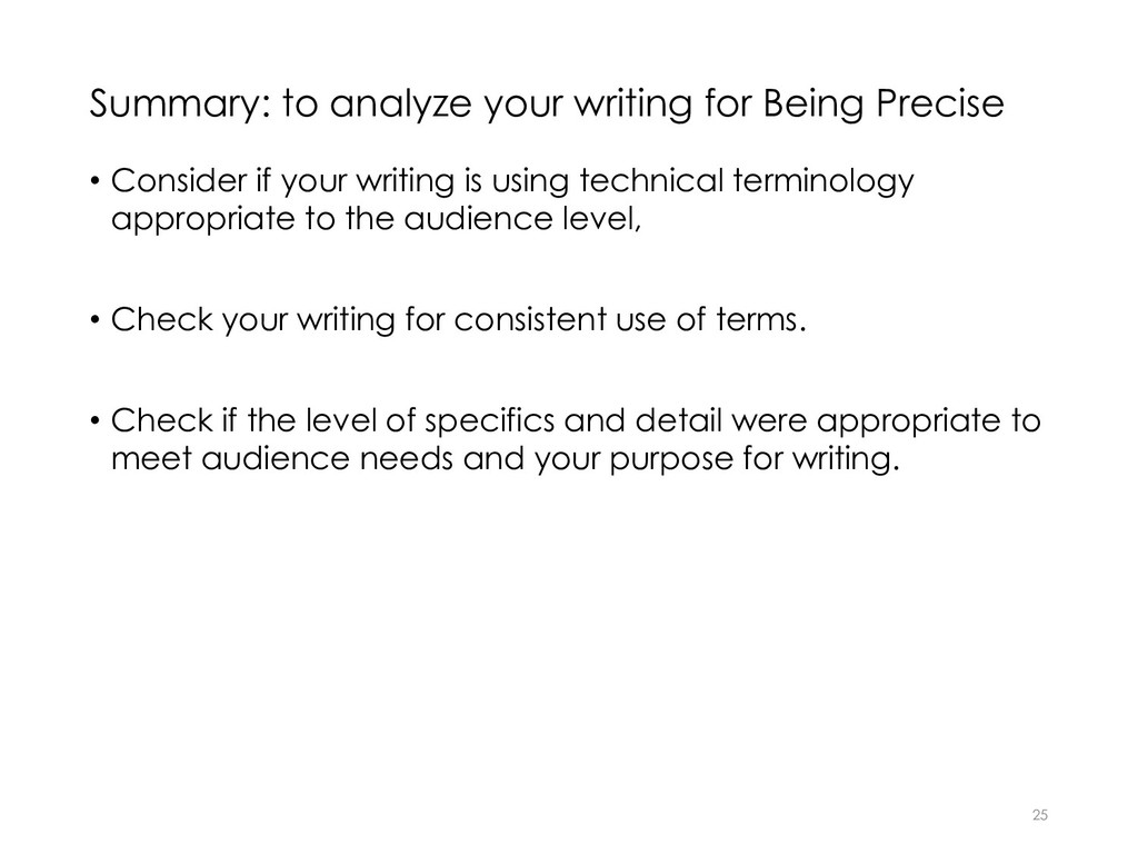 Summary: to analyze your writing for Being Prec...