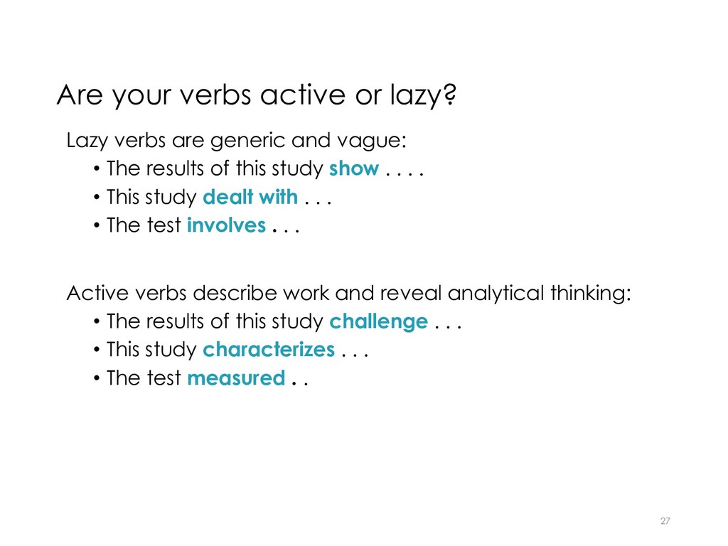Are your verbs active or lazy? Lazy verbs are g...