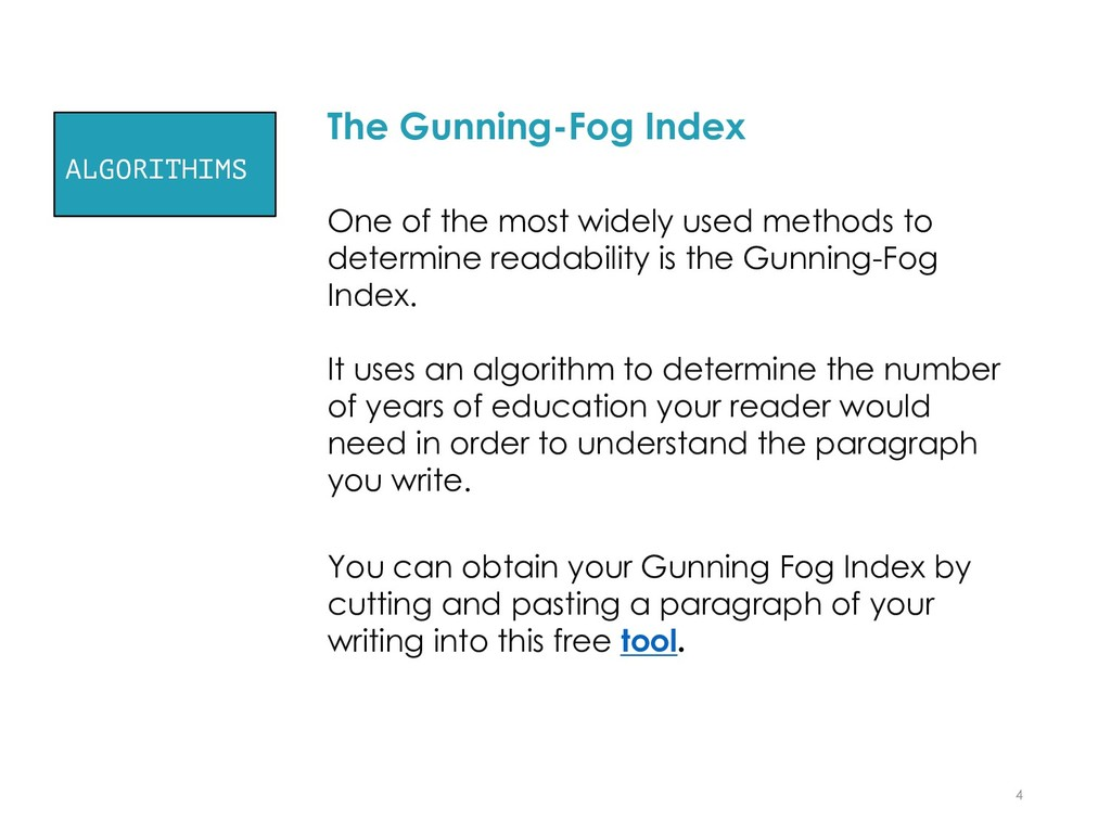 The Gunning-Fog Index One of the most widely us...