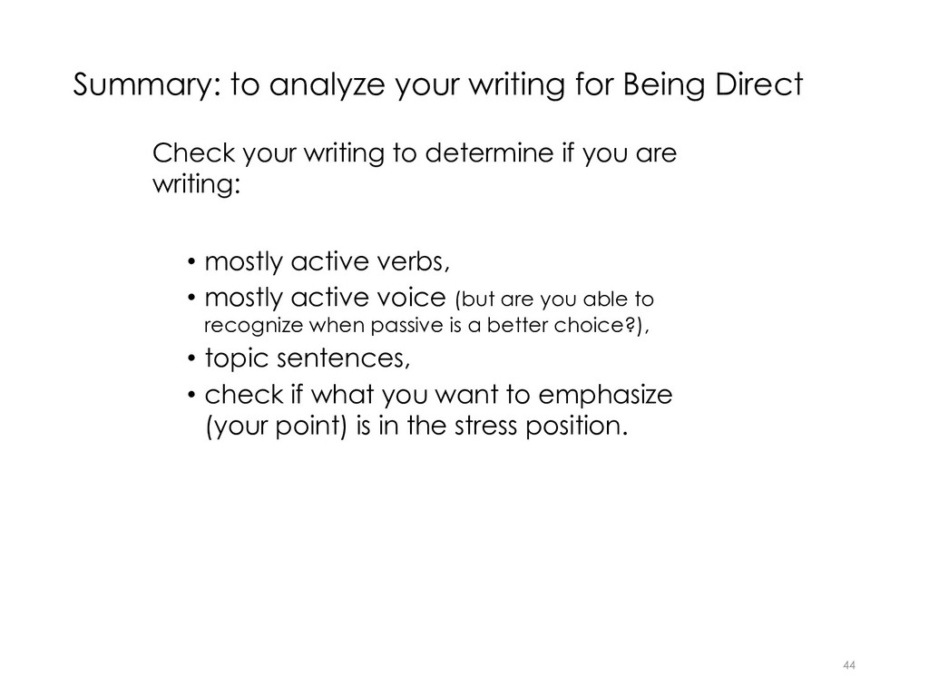 Summary: to analyze your writing for Being Dire...