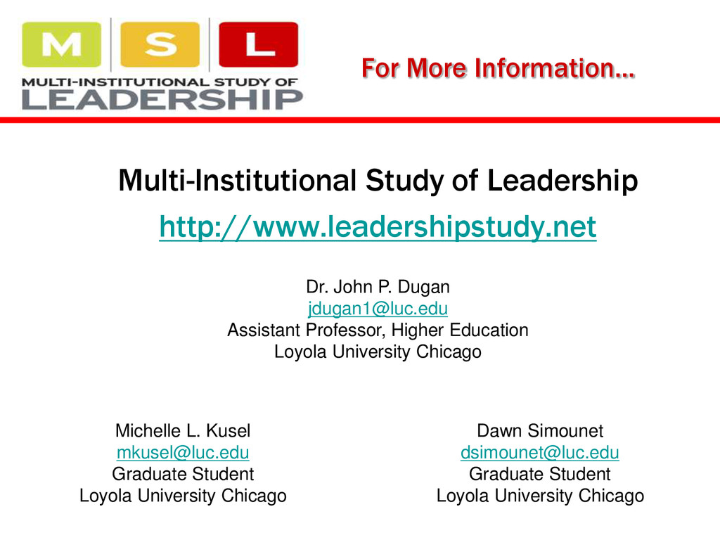 For More Information… Multi-Institutional Study...