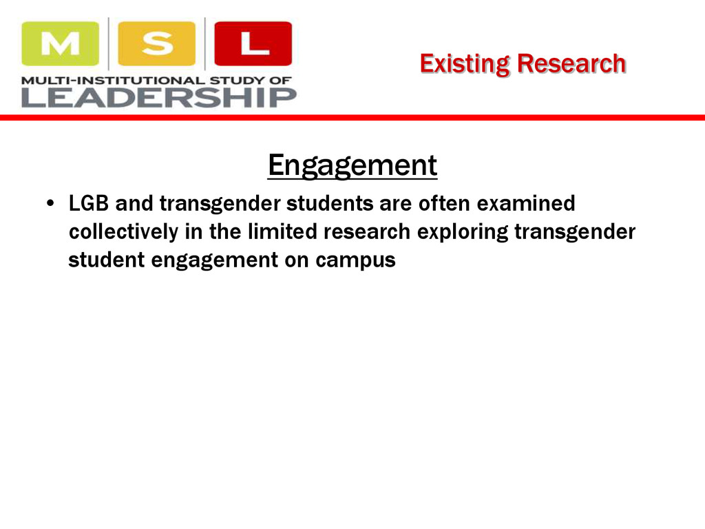 Engagement • LGB and transgender students are o...