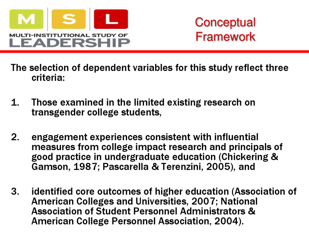 Conceptual Framework The selection of dependent...