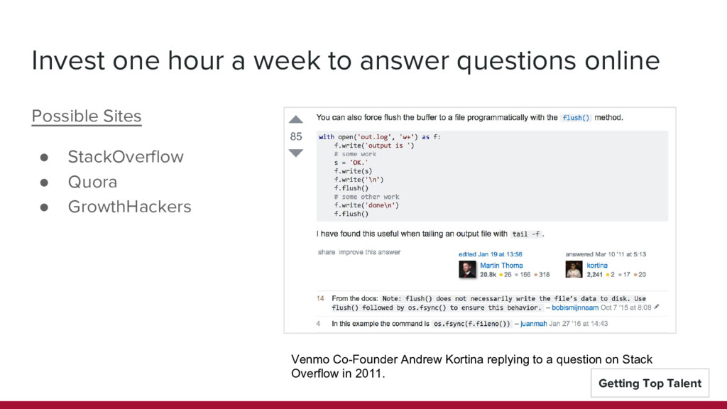 Invest one hour a week to answer questions onli...
