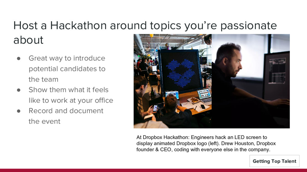 Host a Hackathon around topics you're passionat...