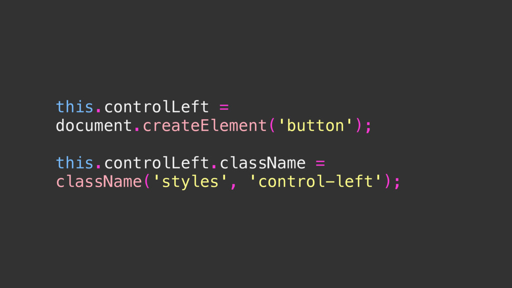 this.controlLeft = document.createElement('butt...
