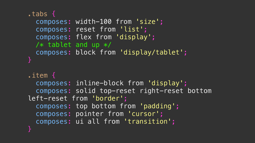 .tabs { composes: width-100 from 'size'; compos...