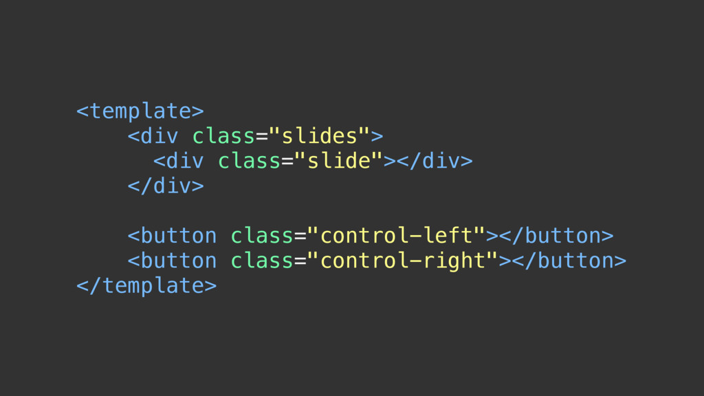 """<template> <div class=""""slides""""> <div class=""""sli..."""