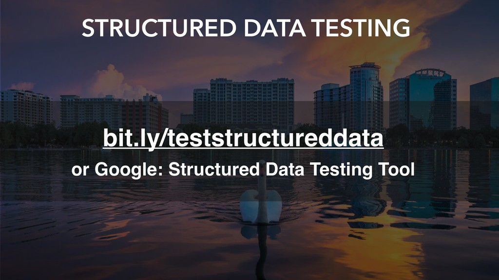STRUCTURED DATA TESTING bit.ly/teststructuredda...