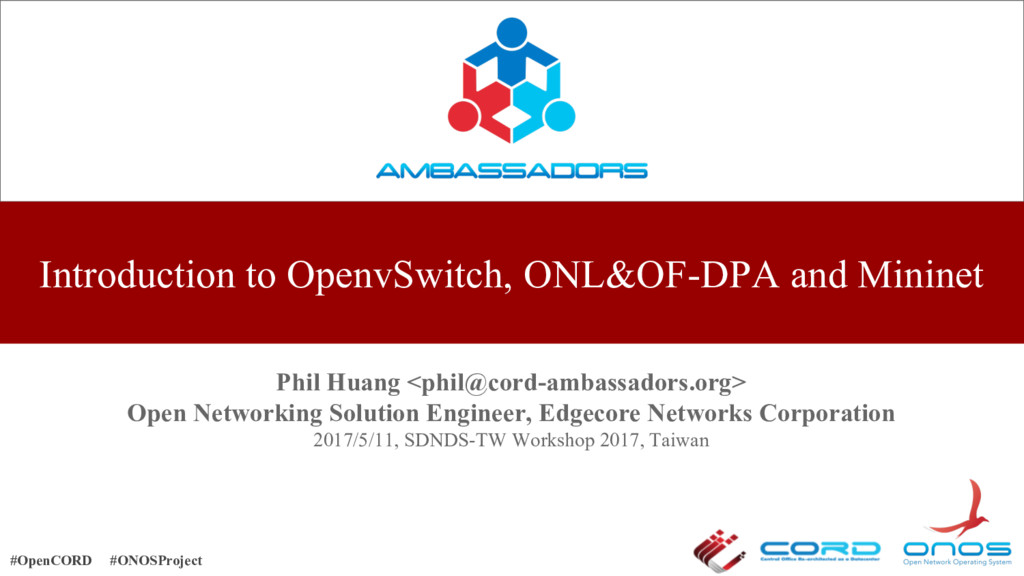 Introduction to OpenvSwitch, ONL&OF-DPA and Min...