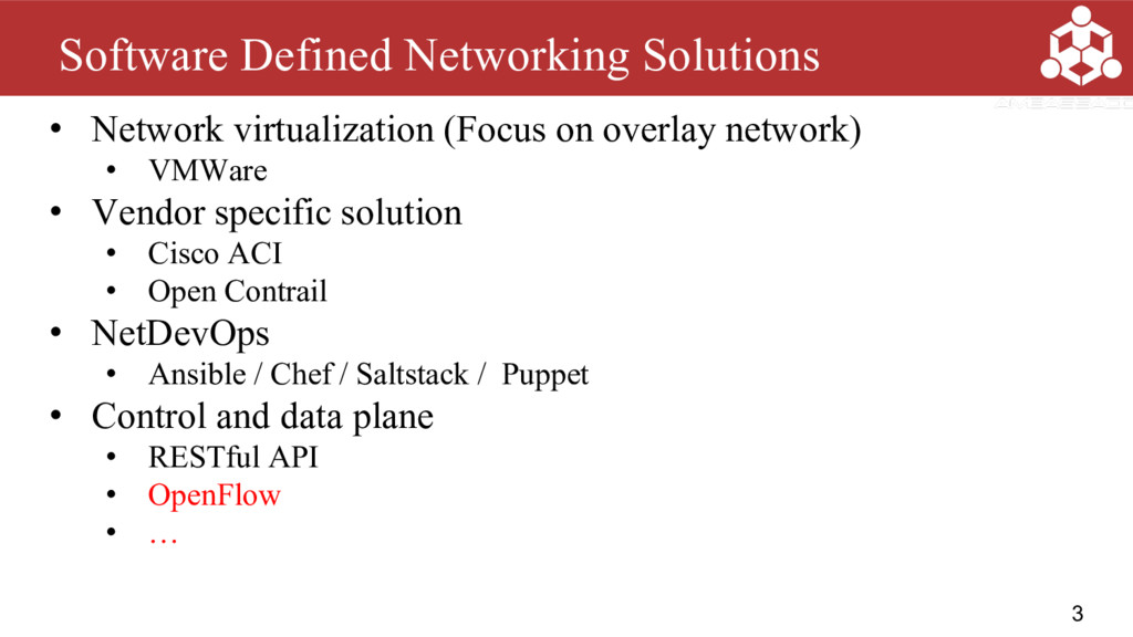 3 Software Defined Networking Solutions • Netwo...
