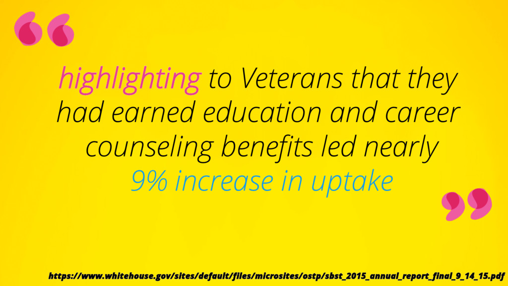 highlighting to Veterans that they had earned e...