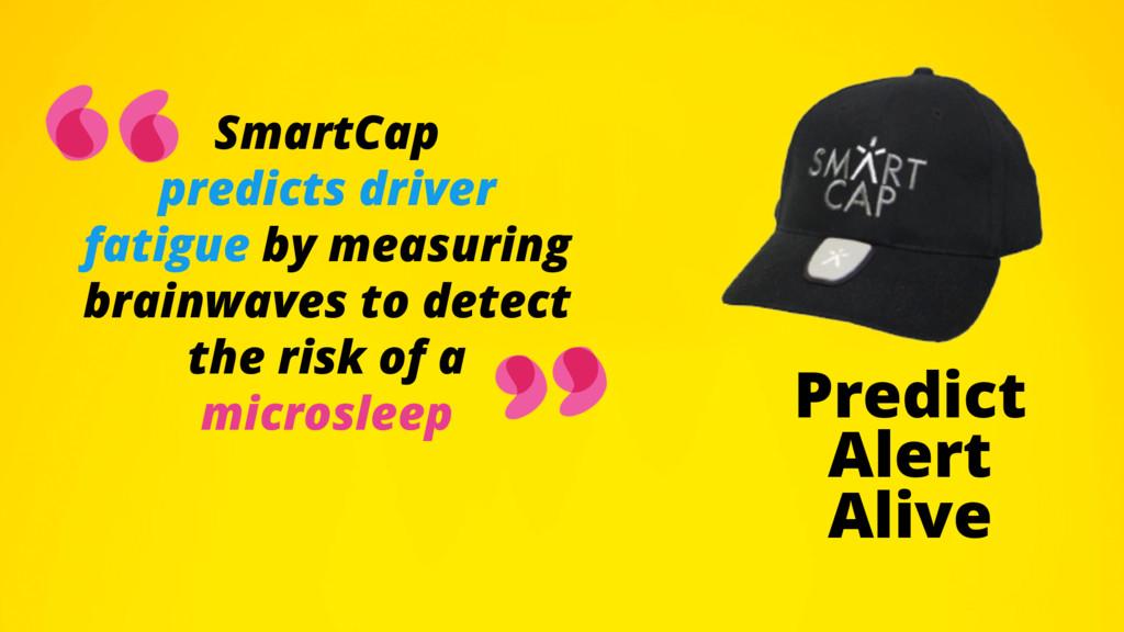 SmartCap predicts driver fatigue by measuring b...
