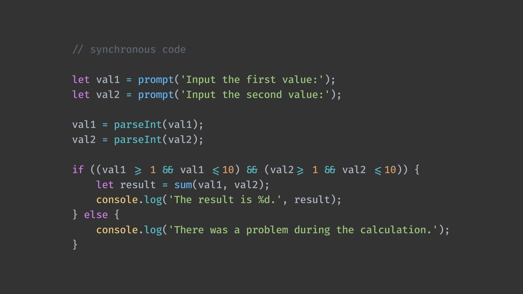 !// synchronous code