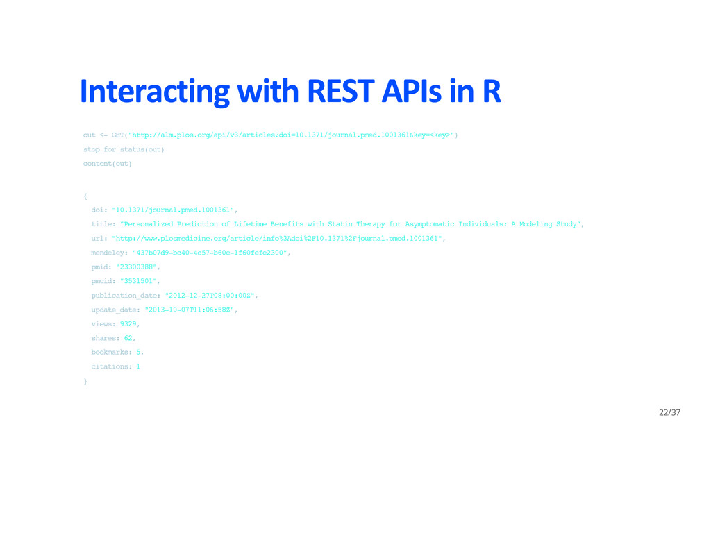 Interacting with REST APIs in R o u t < - G E T...