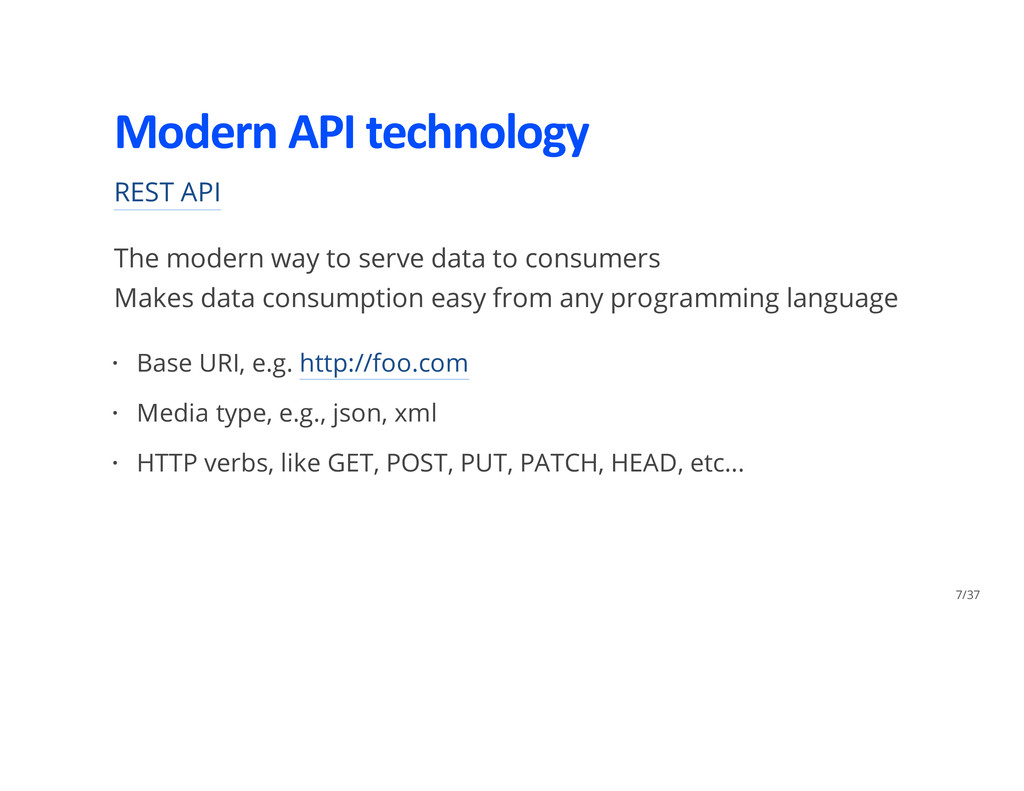 Modern API technology REST API The modern way t...
